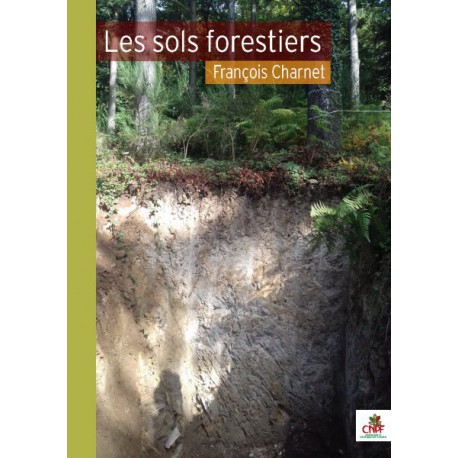 Les sols forestiers
